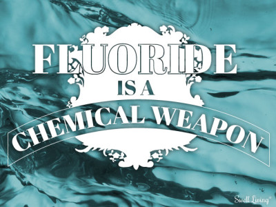 Fluoride is a Chemical Weapon