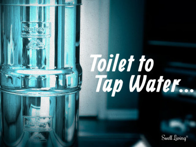 Toilet to Tap Water…